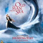 The Old Man and the Sea ( by Ernest Hemingway)