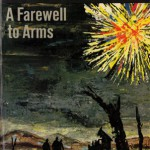 A Farewell to Arms ( by Ernest Hemingway)